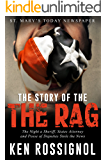 The Story of THE RAG! St. Mary's Today Newspaper: The Night a Sheriff, States Attorney and Posse of Deputies Stole the News