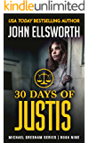 30 Days of Justis (Michael Gresham Series Book 9)