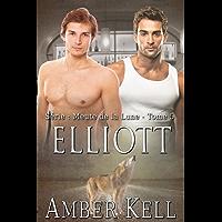 Elliott (Meute de la Lune t. 5) (French Edition)