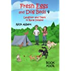 Fresh Eggs and Dog Beds 4: Laughter and Tears in Rural Ireland