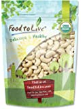 Organic Raw Cashews by Food to Live (Large, Whole, Size W-320, Unsalted, Kosher Bulk) — 2 Pounds