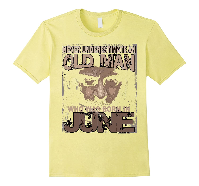 NEVER UNDERESTIMATE AN OLD MAN JUNE-BN
