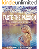 Taste the Passion: An Ever-Lasting Love