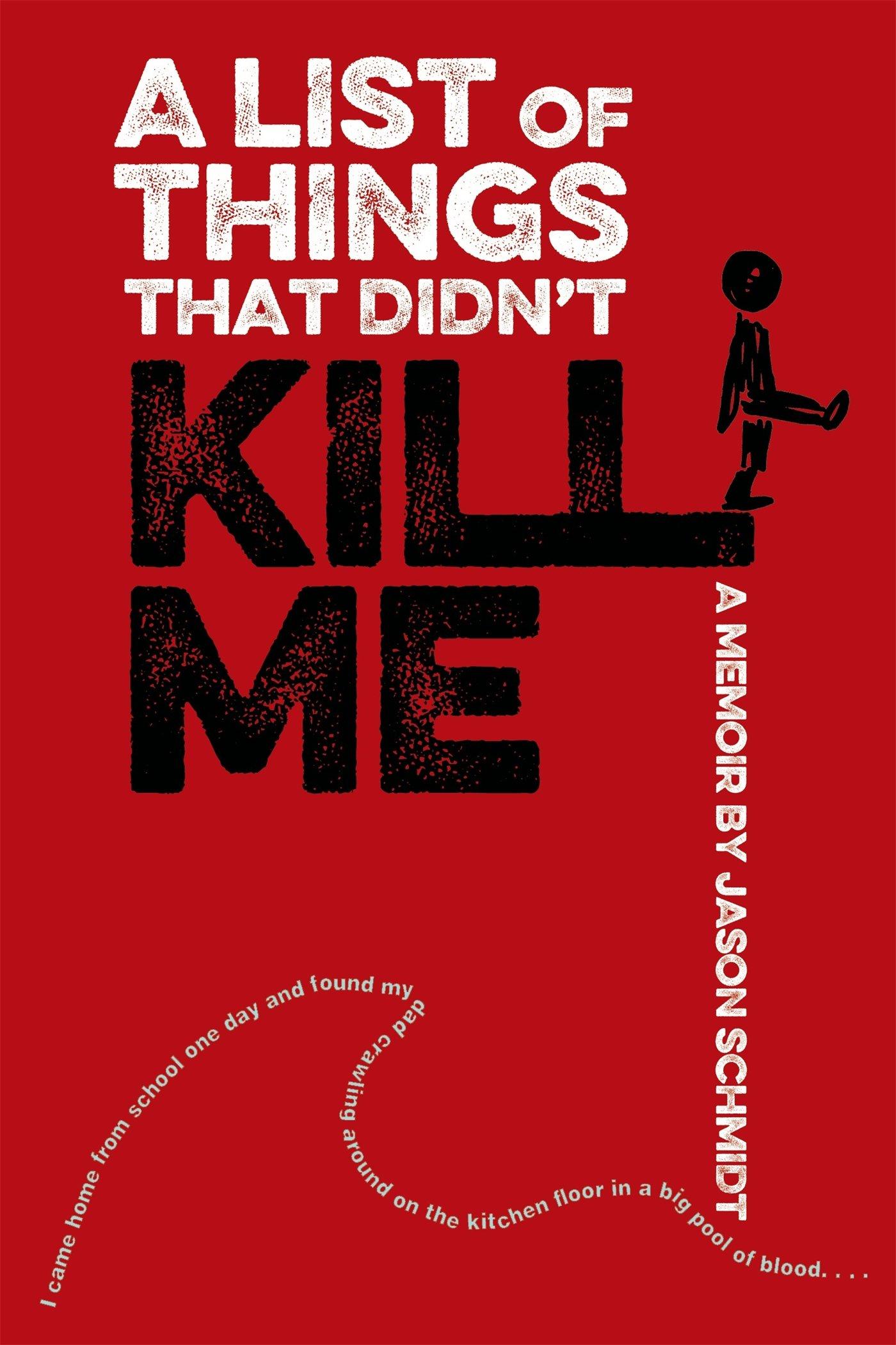 amazon com a list of things that didn t kill me a memoir