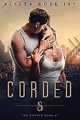 Corded (The Corded Saga Book 1) Kindle Edition
