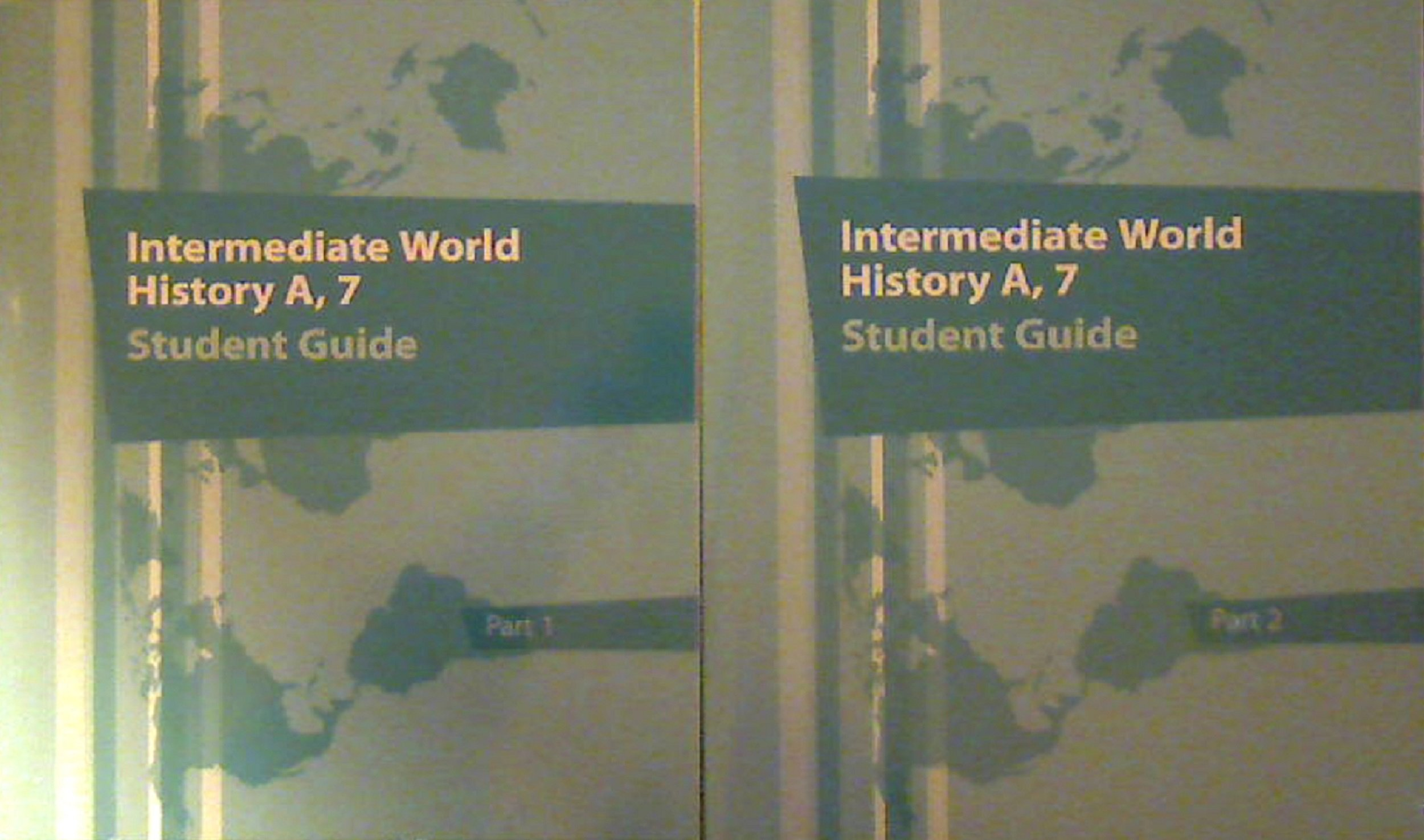 Read Online 2013 K12 Intermediate World History A, 7 Student Guide Part 1 & 2 ebook