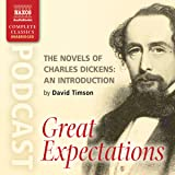 The Novels of Charles Dickens: An Introduction by David Timson to Great Expectations