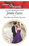 The Heir the Prince Secures (Secret Heirs of Billionaires Book 3650)