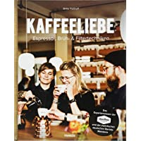 Kaffeeliebe: Espresso-, Brüh- & Filtertechniken