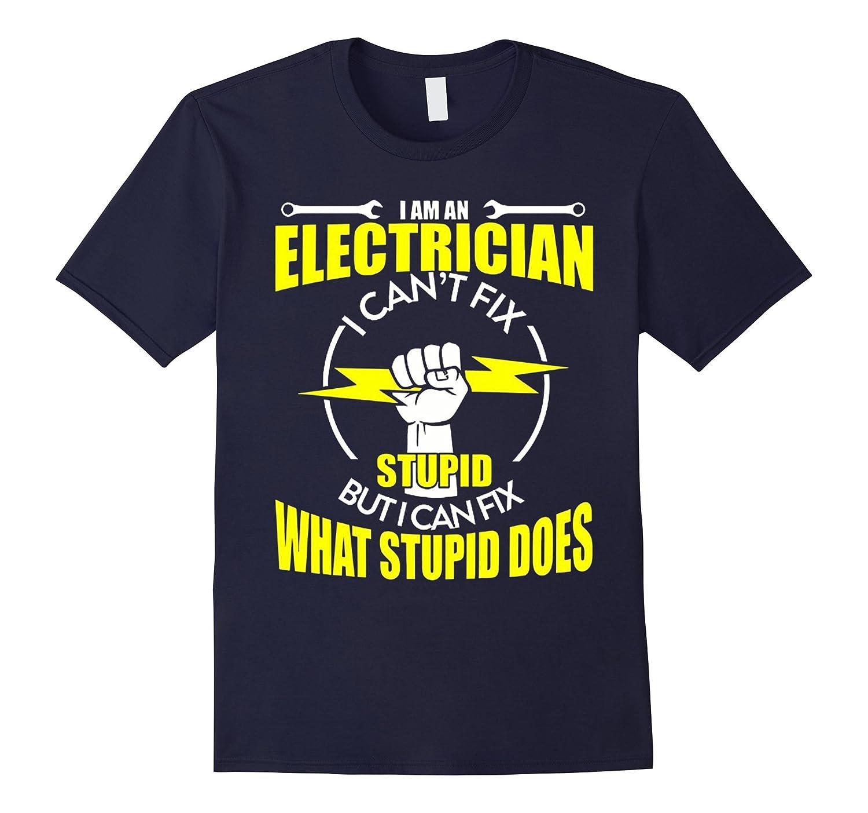 I Am An Electrician T-Shirt-TD