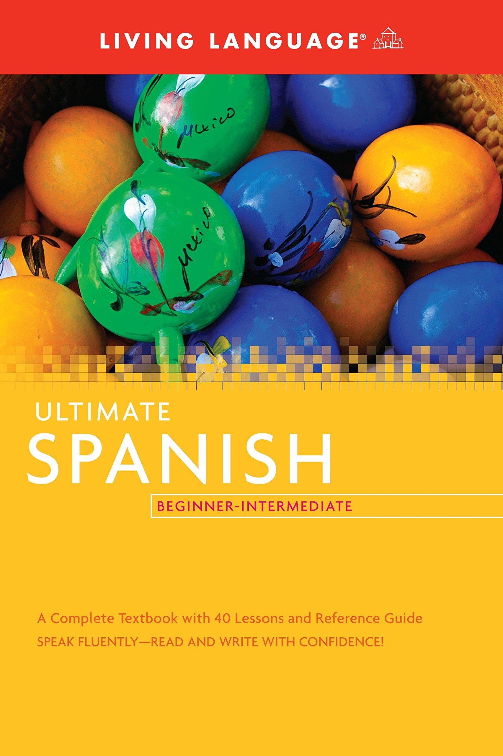 Ultimate Spanish Beginner-Intermediate (Coursebook) (Ultimate Beginner-Intermediate) by Living Language