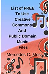 Free Music Files In The Public Domain By Mercedes Moss