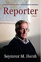 Reporter: A Memoir Paperback
