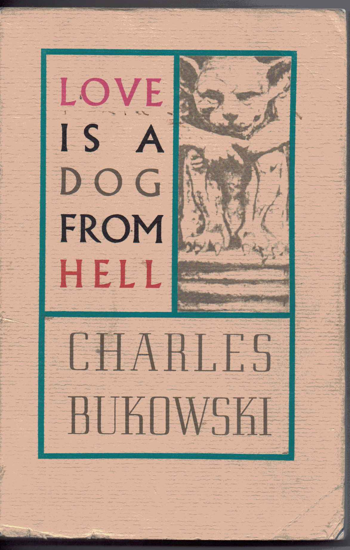 Love Dog Hell Charles Bukowski product image