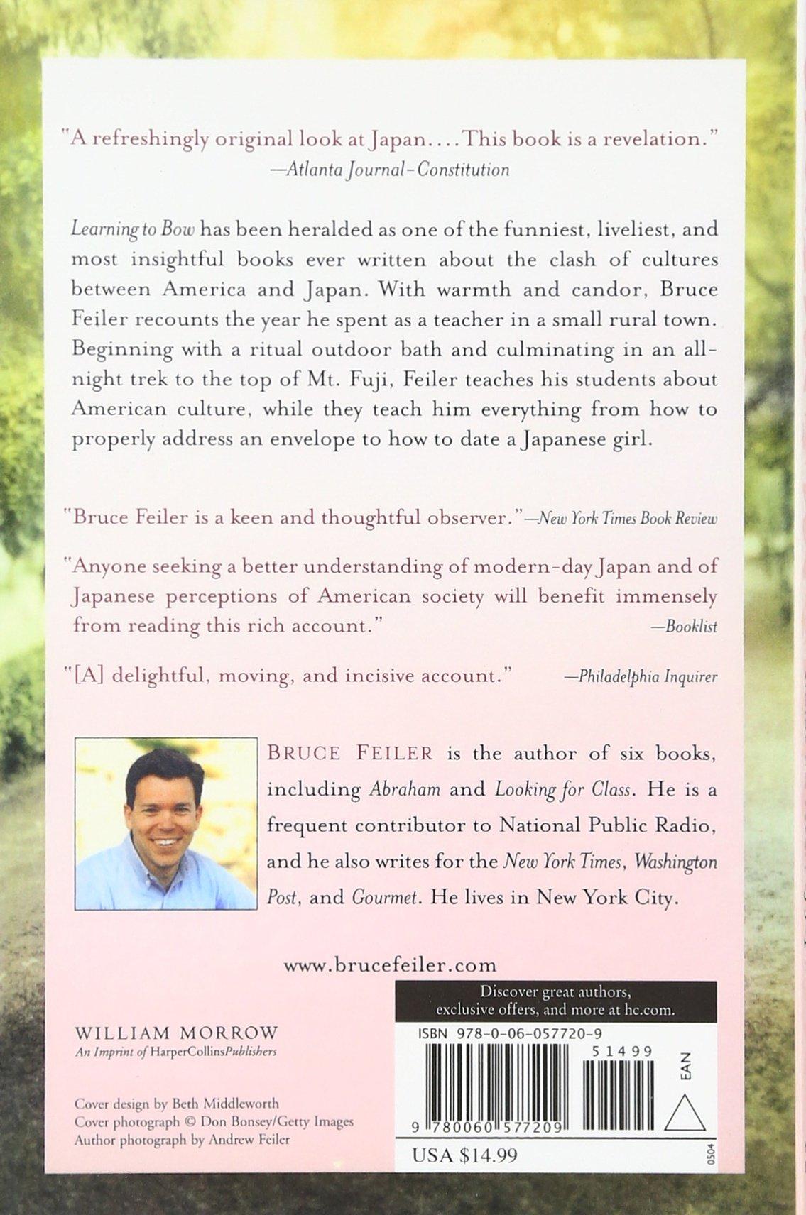 Learning to Bow: Inside the Heart of Japan: Bruce Feiler: 9780060577209: Amazon.com: Books