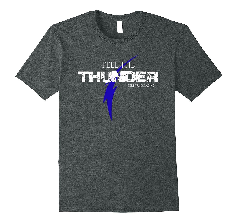 Pit Crew Shirts >> Dirt Track Racing Shirts Feel The Thunder Pit Crew Shirt Fl