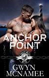 Anchor Point: (A Gritty Bad Boy Modern Pirate Romantic Suspense) (The Inland Seas Series Book 4)