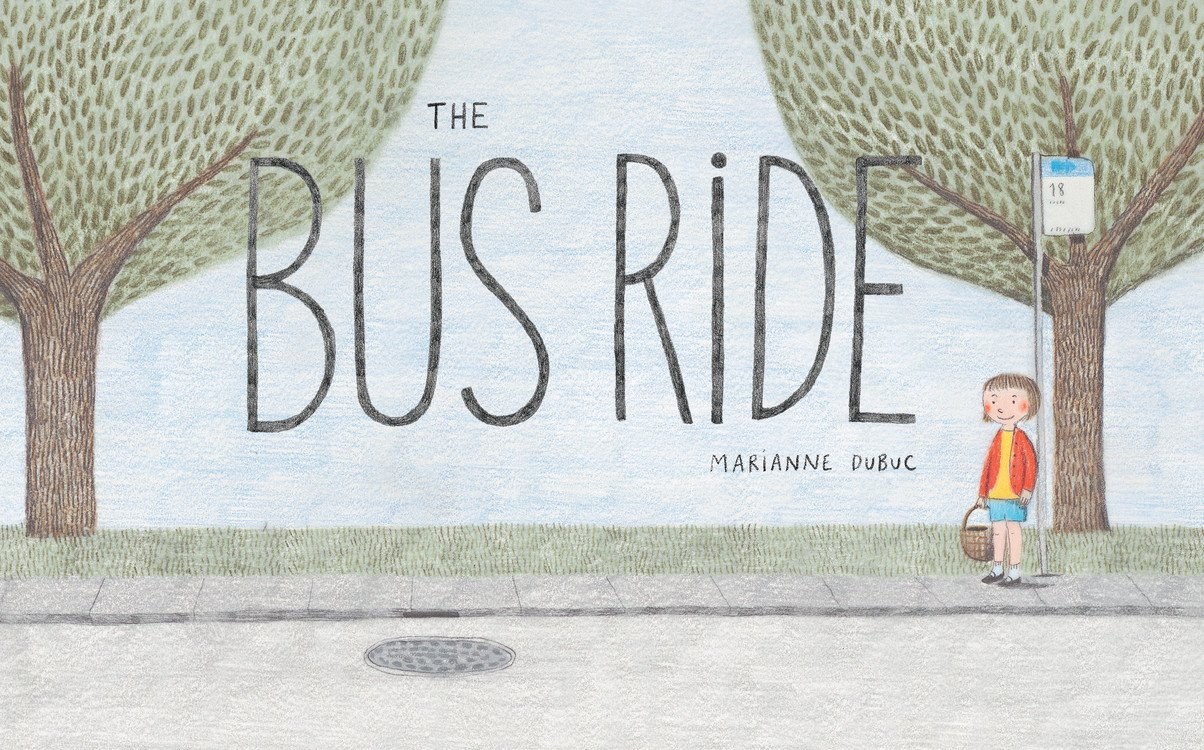 Image result for the bus ride marianne dubuc