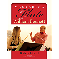 Mastering the Flute with William Bennett book cover