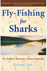 Fly-Fishing for Sharks: An American Journey Kindle Edition