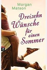 Dreizehn Wünsche für einen Sommer (German Edition) Kindle Edition