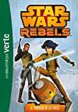 Star Wars Rebels 03 - Le pouvoir de la Force