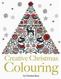 Creative Christmas Colouring Classic Themes And Patterns For A Peaceful Relaxing Festive Season