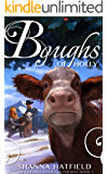 Boughs of Holly (The Friendly Beasts of Faraday Book 3)