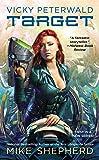 Vicky Peterwald: Target: Book 1