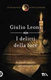 I delitti della luce: Un'indagine di Dante Alighieri