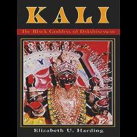 Kali: The Black Goddess of Dakshineswar (English Edition)