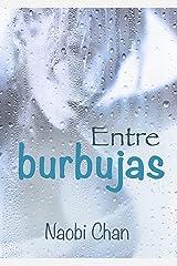 Entre burbujas (Spanish Edition) Kindle Edition