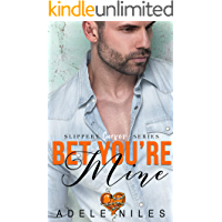 Bet You're Mine (Slippery Curves Series Book 3)