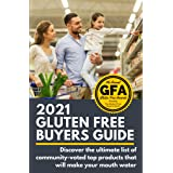 """2021 Gluten Free Buyers Guide : Stop asking """"which foods are gluten free?"""" This gluten free grocery shopping guide connects y"""