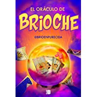 El oráculo de Brioche (Plan B)