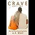 Crave, Part Two (Crave Duet Book 2)