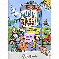 Mini Bass - arrangiert für Kontrabass - (für ein bis zwei Instrumente) [Noten/Sheetmusic] Komponist : Freudenstein Claus