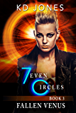 Fallen Venus: 7even Circles (7even Circles Series Book 3)