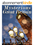 Mysterious Great Britain: Monsters, Mysteries, and Magic Across the British Nation (English Edition)