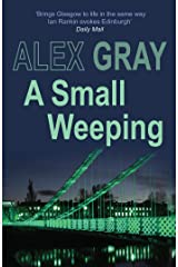 A Small Weeping (Detective Lorimer Series Book 2) Kindle Edition