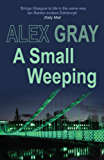 A Small Weeping (Detective Lorimer Series Book 2)