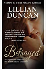 Betrayed (Sisters by Choice) Kindle Edition
