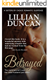Betrayed (Sisters by Choice Book 2)