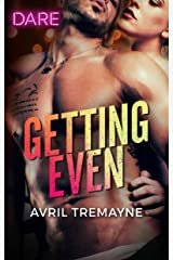 Getting Even (Reunions) Kindle Edition