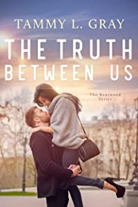 The Truth Between Us (Bentwood Book 2)