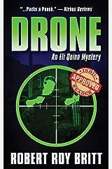Drone: An Eli Quinn Mystery Kindle Edition