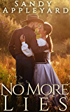 No More Lies (A Town Without Pity Book 2)