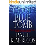 Cool Blue Tomb (Aristotle Socarides series Book 1)