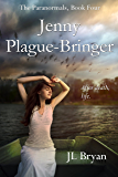 Jenny Plague-Bringer (The Paranormals, Book 4)