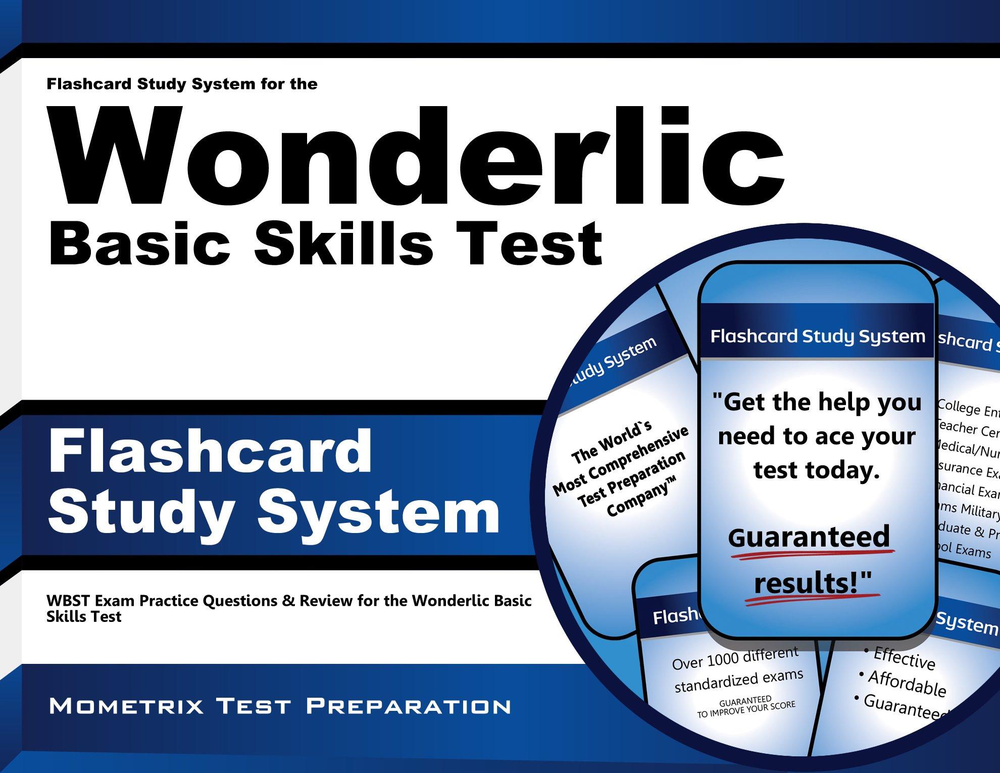 Flashcard Study System for the Wonderlic Basic Skills Test: Wonderlic Exam  Practice Questions & Review for the Wonderlic Basic Skills Test: Wonderlic  Exam ...